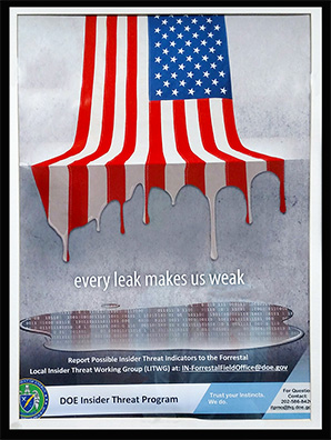 """Every leak makes us weak"" poster. Photo credit: Special to E&E News"