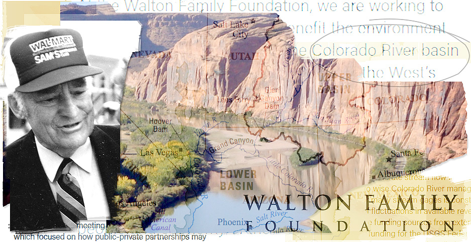 Illustration of Sam Walton and Colorado River. Credits: Claudine Hellmuth/E&E News(illustration);  Walton Family Foundation (white paper text) USGS(map & river photo); Janice Waltzer/Flickr(Sam Walton)