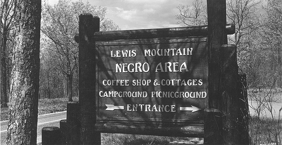 Historical photo of segregation sign in Shenandoah National Park. Photo credit: NPS