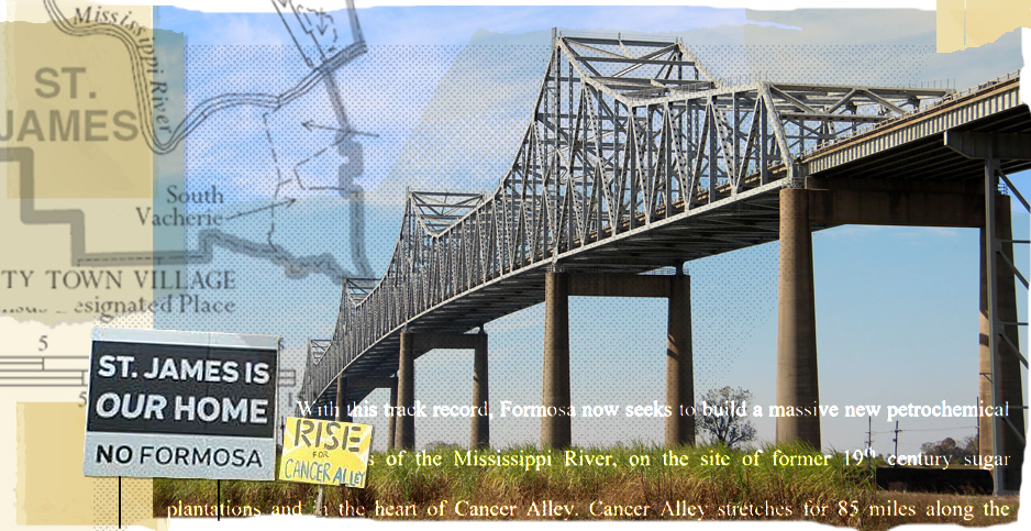 Formosa Plastics collage. Photo credits: Claudine Hellmuth/E&E News(illustration); cmh2315fl/Flickr(bridge); U.S. Census/Wikipedia(map); Sharon Lavigne(signs); Court documents(text)